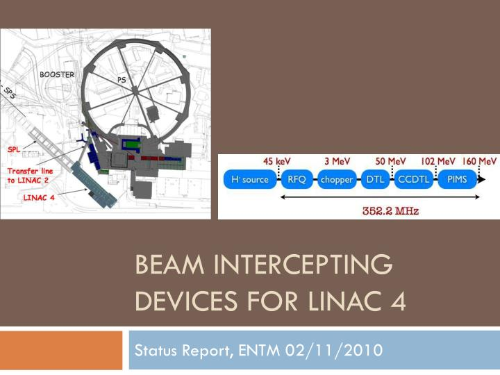 beam intercepting devices for linac 4 n.