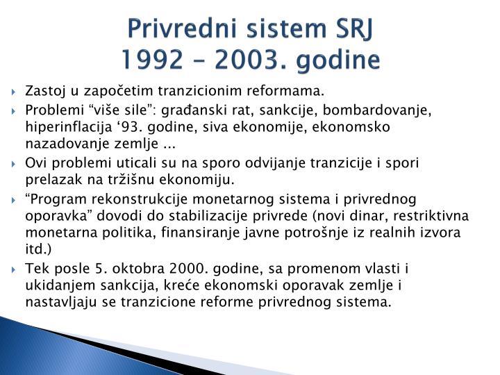 Privredni sistem SRJ
