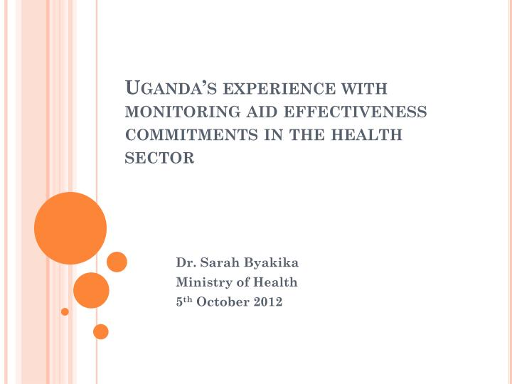 uganda s experience with monitoring aid effectiveness commitments in the health sector n.