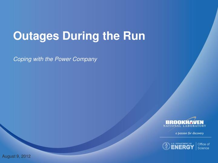 outages during the run n.
