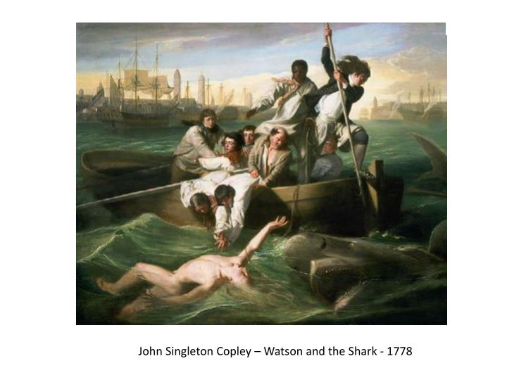 John Singleton Copley – Watson and the Shark - 1778