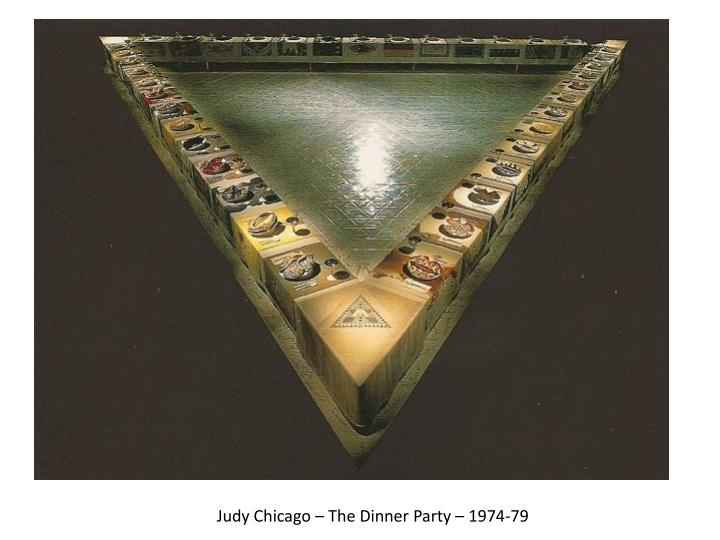 Judy Chicago – The Dinner Party – 1974-79