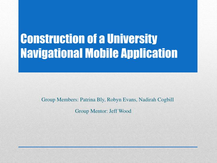 construction of a university navigational mobile application n.