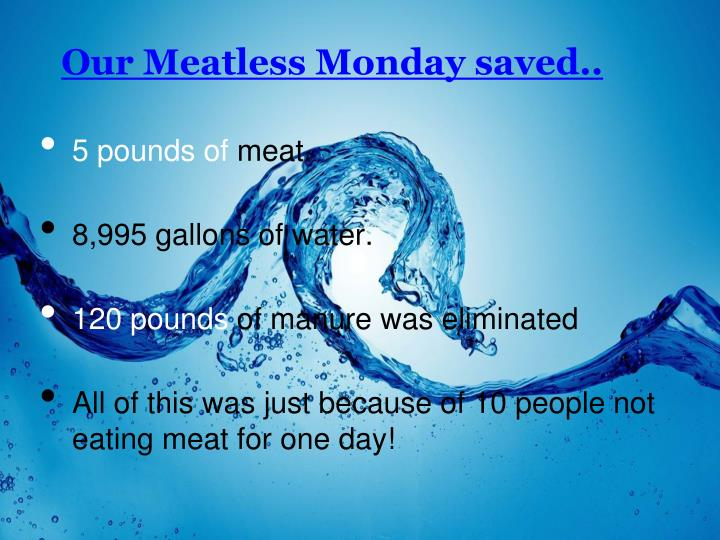 Our Meatless Monday saved..