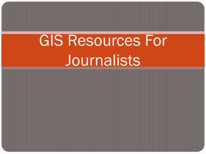 gis resources for journalists n.