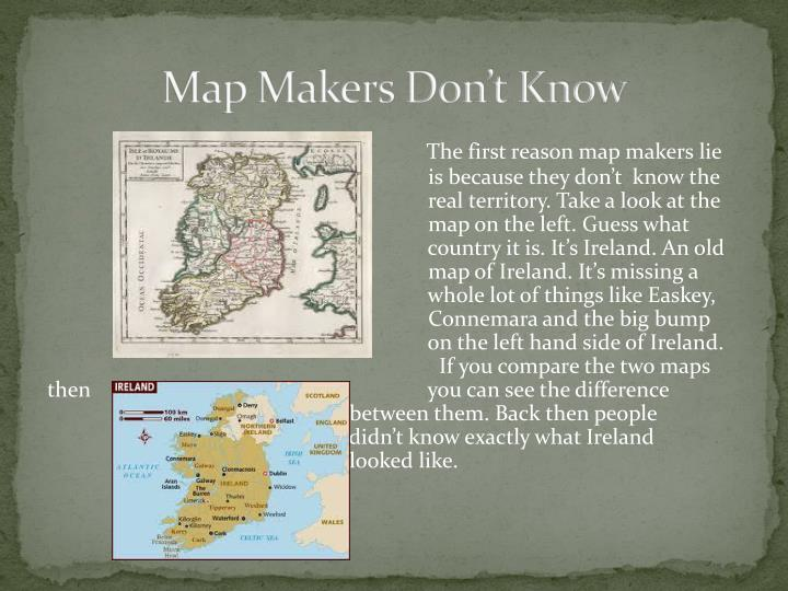 Map Makers Don't Know