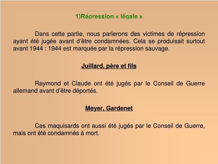 1)Répression «légale»