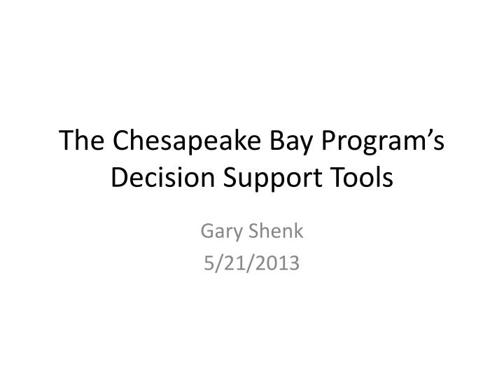 the chesapeake bay program s decision support tools n.