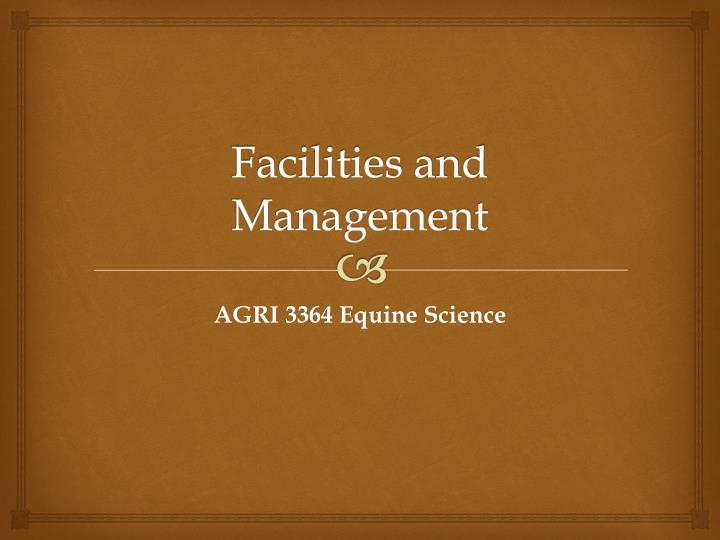 facilities and management n.