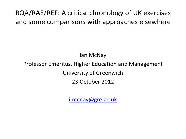 rqa rae ref a critical chronology of uk exercises and some comparisons with approaches elsewhere n.