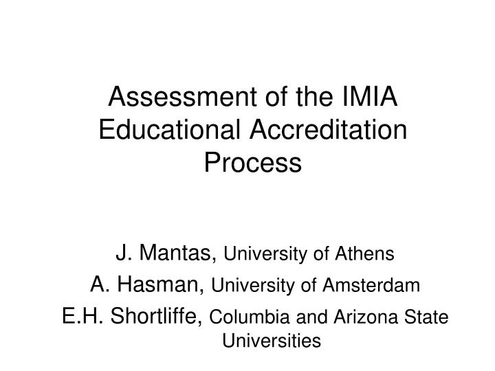 assessment of the imia educational accreditation process n.