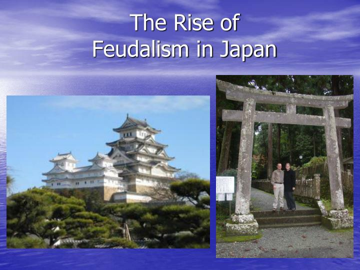 the rise of feudalism in japan n.