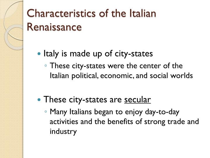 Characteristics of the italian renaissance