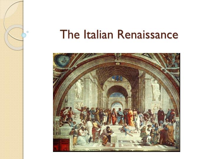 the impact of the renaissance period in italy The renaissance (or rebirth) is an italian idea, and the italian renaissance generally covers the periods from the beginning of the fourteenth century to the end of the sixteenth century.