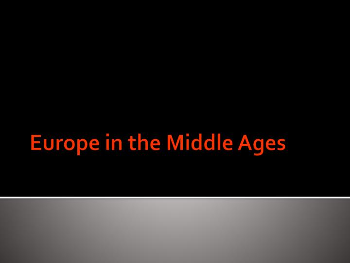 europe in the middle ages n.