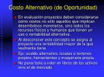 costo alternativo de oportunidad