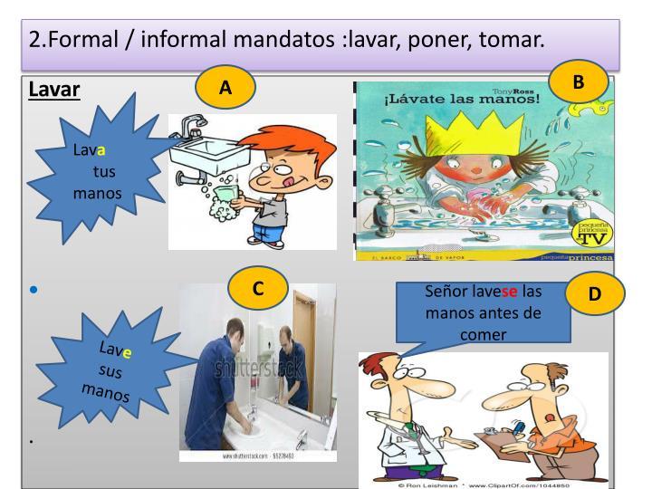 2.Formal / informal
