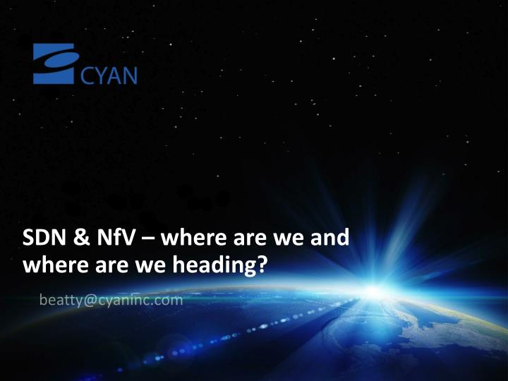 sdn nfv where are we and where are we heading n.