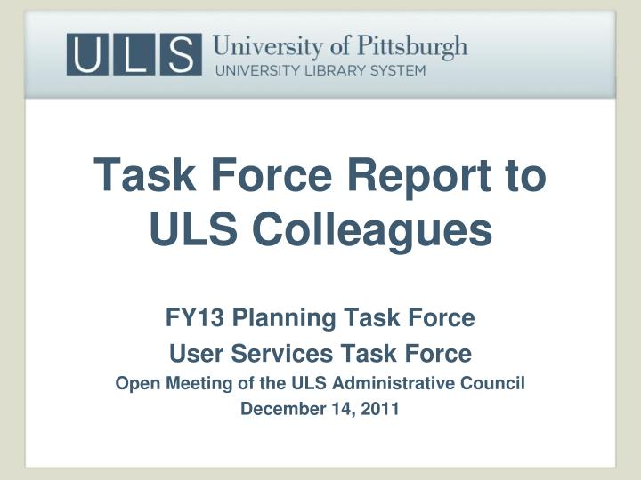task force report to uls colleagues n.