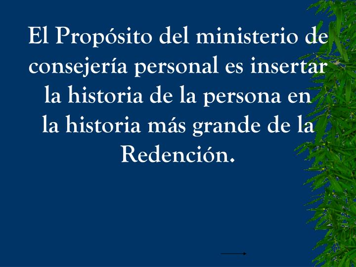 El Propósito del ministerio de