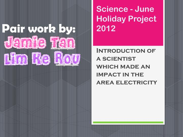 science june h oliday project 2012 n.