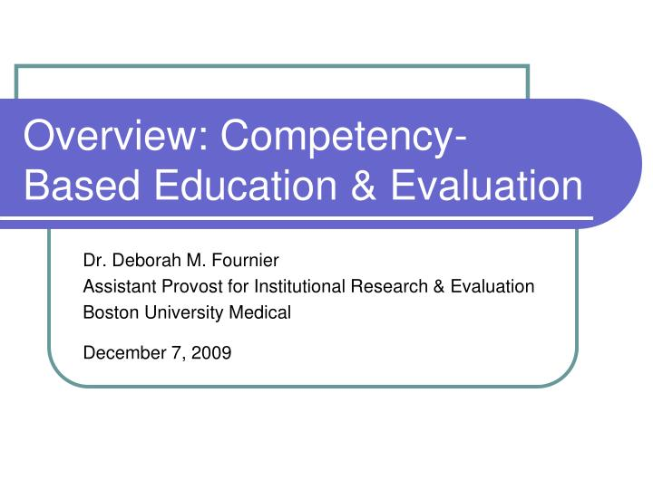 overview competency based education evaluation n.