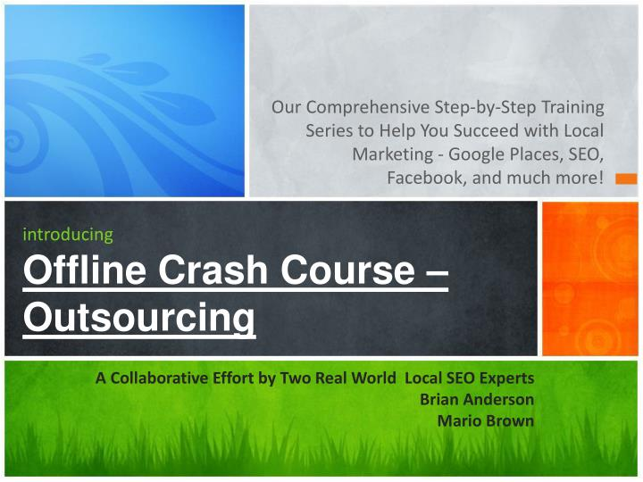 introducing offline crash course outsourcing n.