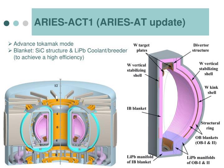 ARIES-ACT1 (ARIES-AT update)