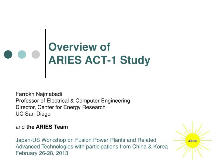 Overview of aries act 1 study