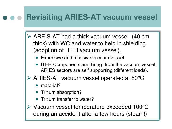 Revisiting ARIES-AT vacuum vessel