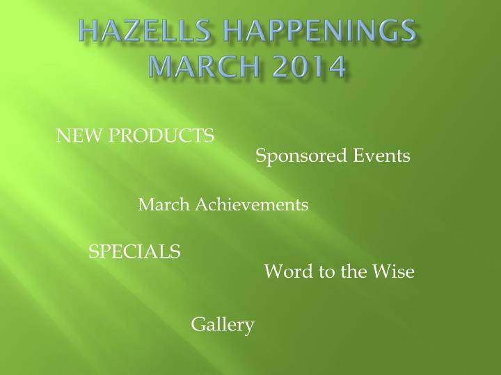 hazells happenings march 2014 n.