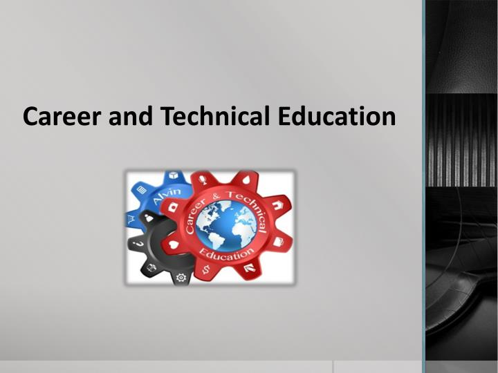 career and technical education n.