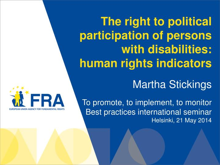 the right to political participation of persons with disabilities human rights indicators n.