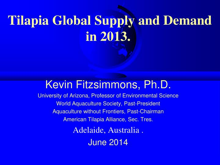 tilapia global supply and demand in 2013 n.