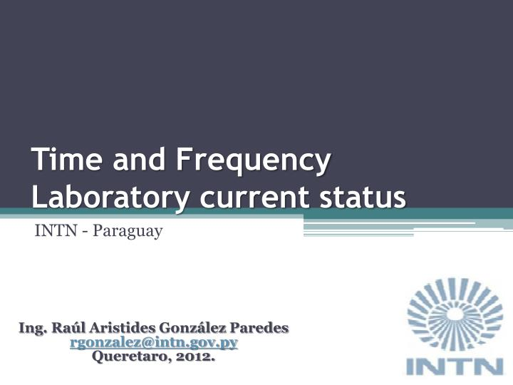 time and frequency laboratory current status n.