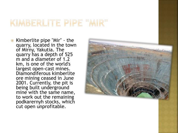 "Kimberlite pipe ""Mir"""