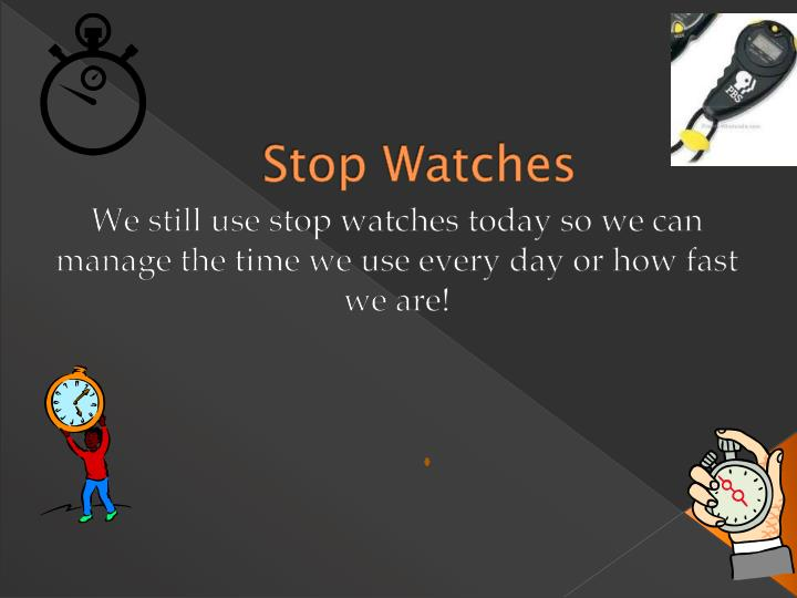 stop watches n.