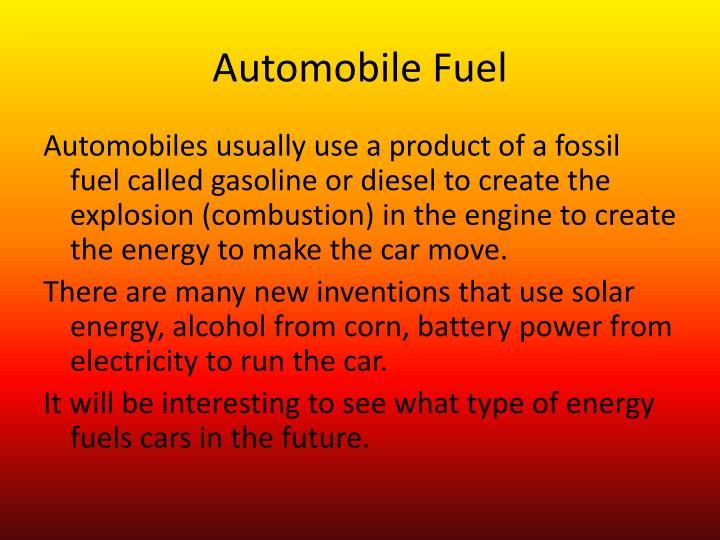 Automobile Fuel