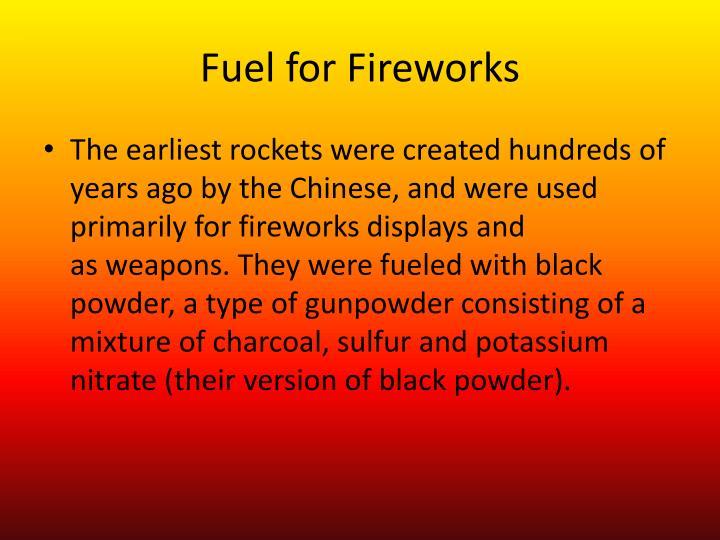 Fuel for Fireworks