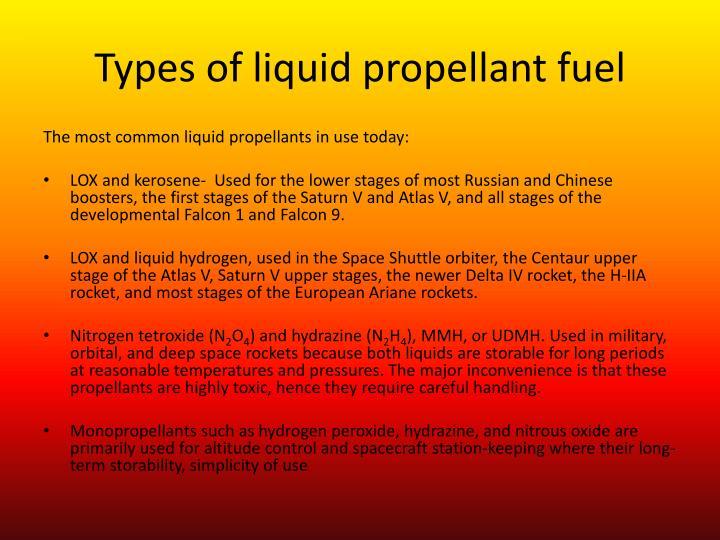 Types of liquid propellant fuel