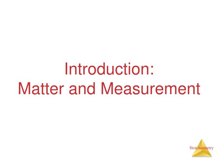 introduction matter and measurement n.