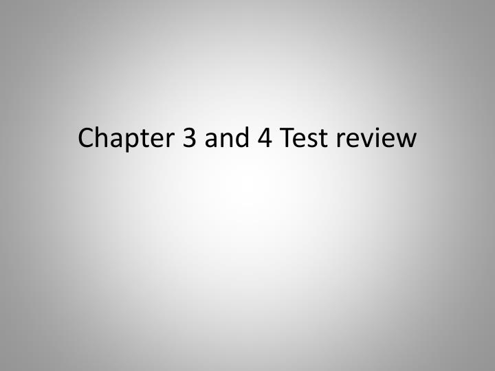 chapter 3 and 4 test review n.