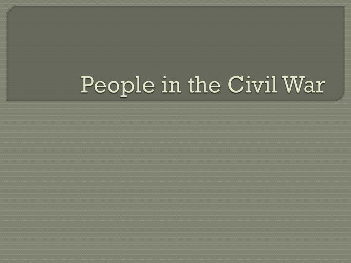 people in the civil war n.