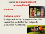 how is pest management accomplished