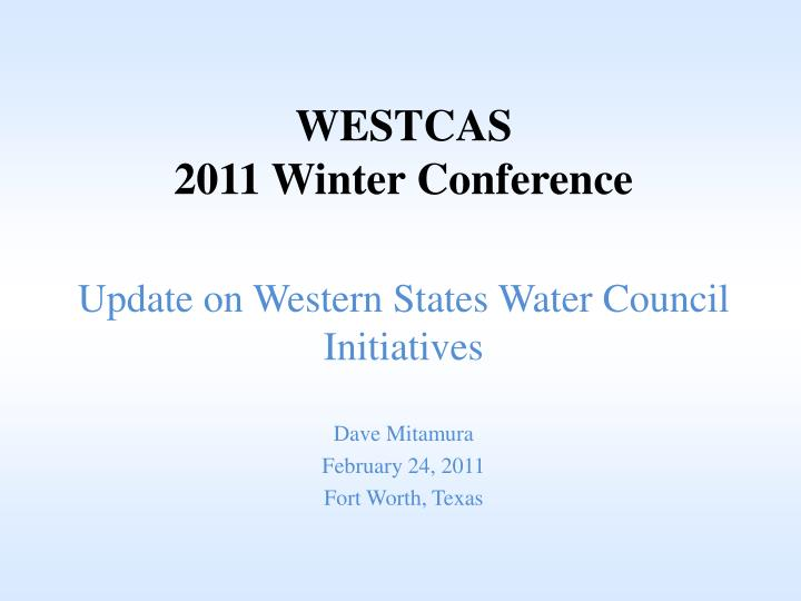 Westcas 2011 winter conference