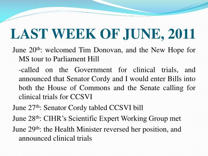 LAST WEEK OF JUNE, 2011