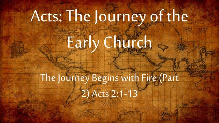 acts the journey of the early church n.