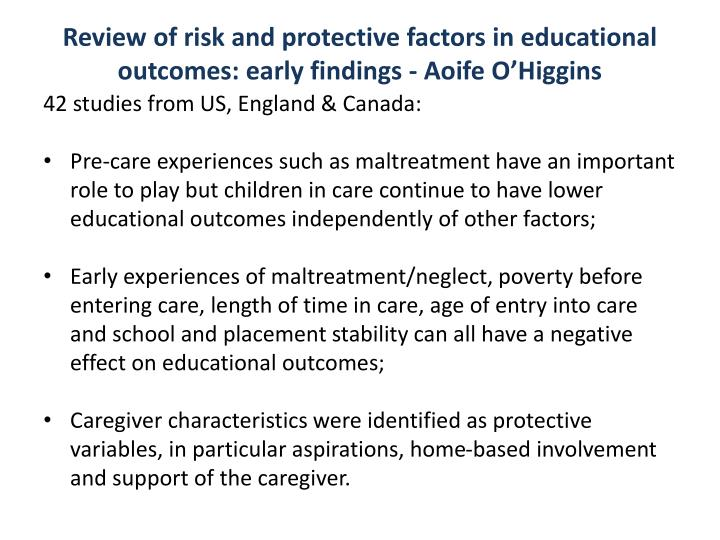 Review of risk and protective factors in educational outcomes: early findings - Aoife O'Higgins