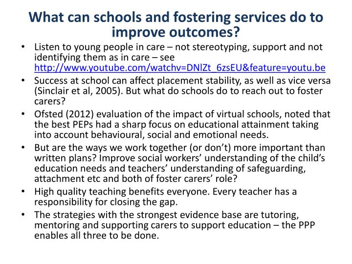 What can schools and fostering services do to improve outcomes?