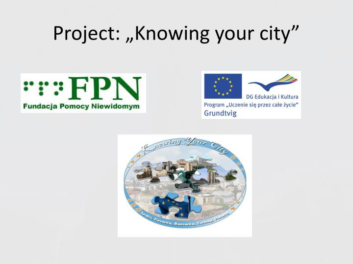 project knowing your city n.